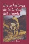 BREVE HISTORIA DE LA ORDEN DEL TEMPLE.