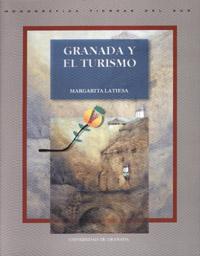 GRANADA Y EL TURISMO: ANÁLISIS SOCIOLÓGICO, PLANIFICACIÓN Y DESARROLLO