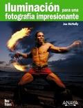 ILUMINACIÓN PARA UNA FOTOGRAFÍA IMPRESIONANTE