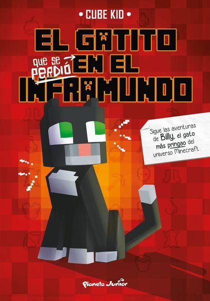 EL GATITO QUE SE PERDIÓ EN EL INFRAMUNDO.