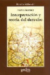 INTERPRETACIÓN Y TEORÍA DEL DERECHO