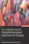 LA REALIDAD SOCIAL. TRANSFORMACIONES RECIENTES EN ESPAÑA