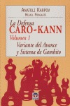 LA DEFENSA CARO-KANN: VARIANTE DEL AVANCE Y SISTEMA DE GAMBITO