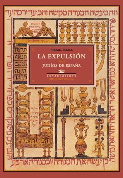 LA EXPULSIÓN DE LOS JUDÍOS DE ESPAÑA