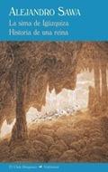 LA SIMA DE IGÚZQUIZA : HISTORIA DE UNA REINA