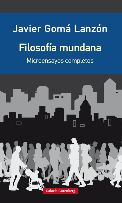 FILOSOFÍA MUNDANA- EDICIÓN AMPLIADA                                             MICROENSAYOS RE