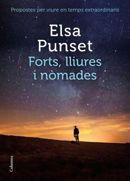 FORTS, LLIURES I NÒMADES                                                        PROPOSTES PER V