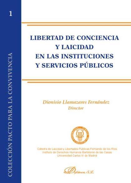 Libertad de conciencia y laicidad en las Instituciones y servicios públicos