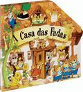 A CASA DAS FADAS : O GATO CON BOTAS  RICIÑOS DE OURO  O ZAPATEIRO E OS TRASNOS  A GALLETA DE XE