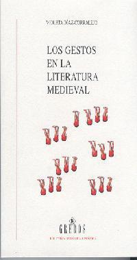 LOS GESTOS EN LA LITERATURA MEDIEVAL