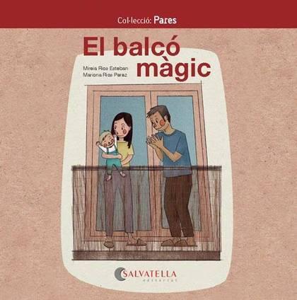 EL BALCÓ MÀGIC                                                                  PARES 6