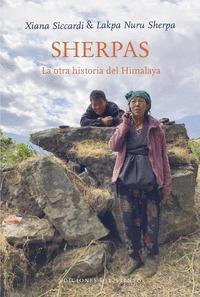 SHERPAS. LA OTRA HISTORIA DEL HIMALAYA