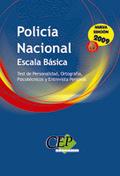 POLICÍA NACIONAL. ESCALA BÁSICA. TEST DE PERSONALIDAD, ORTOGRAFÍA, PSICOTÉCNICOS.Y ENTREVISTA P