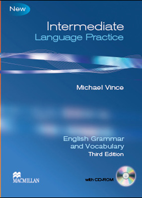 INTERMEDIATE LANGUAGE PRACTICE - ENGLISH GRAMMAR V. ...VOCABULARY WITH KEY (+CD-ROM)