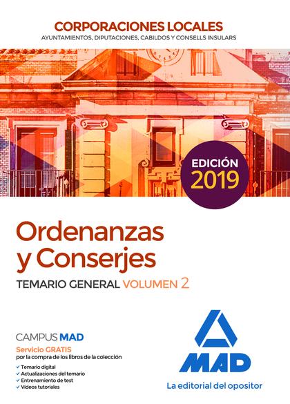 ORDENANZAS Y CONSERJES DE CORPORACIONES LOCALES. TEST DEL TEMARIO GENERAL Y SUPU.