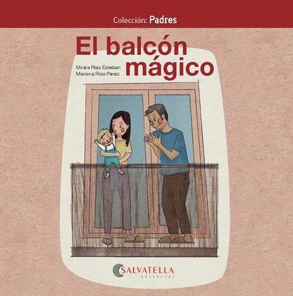 EL BALCÓN MÁGICO                                                                PADRES 6