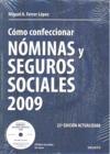 CÓMO CONFECCIONAR NÓMINAS Y SEGUROS SOCIALES, 2009