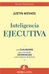 INTELIGENCIA EJECUTIVA: LAS CUALIDADES QUE REALMENTE DIFERENCIAN A LOS