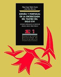 ESPAÑA Y PORTUGAL EN LA ENCRUCIJADA DEL TEATRO DEL SIGLO XVI.
