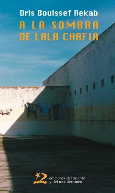 A la sombra de Lala Chafia