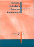 RACISMO, ETNICIDAD Y EDUCACIÓN INTERCULTURAL