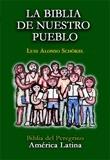 LA BIBLIA DE NUESTRO PUEBLO: BIBLIA DEL PEREGRINO, AMÉRICA LATINA