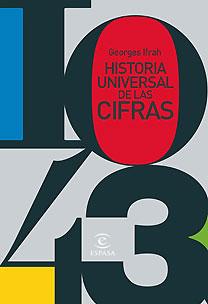 HISTORIA UNIVERSAL DE LAS CIFRAS.