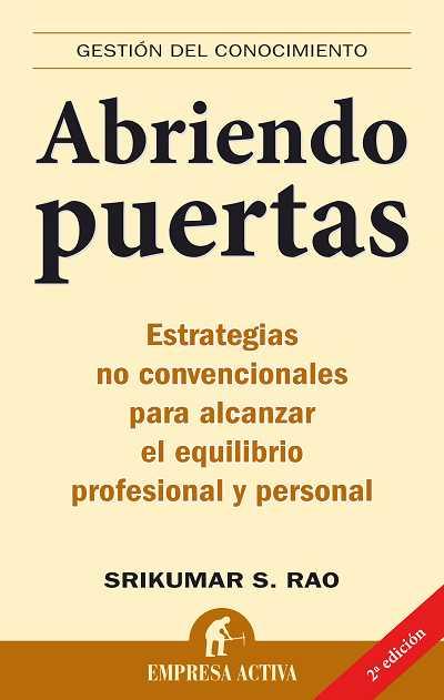 ABRIENDO PUERTAS: ESTRATEGIAS NO CONVENCIONALES PARA ALCANZAR EL EQUILIBRIO PROFESIONAL Y PERSO