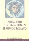 PLURALIDAD E INTEGRACIÓN EN EL MUNDO ROMANO