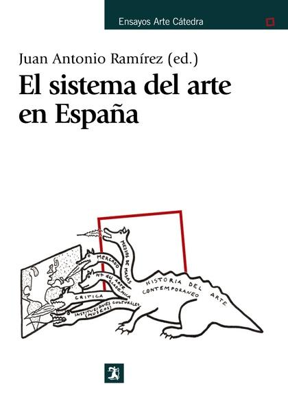 EL SISTEMA DEL ARTE EN ESPAÑA.