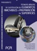 TÉCNICAS BÁSICAS DE SUSTITUCIÓN DE ELEMENTOS AMOVIBLES Y PREPARACIÓN DE SUPERFIC. PREPARACION D