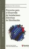 PROYECTOS PARA EL DESARROLLO DE INSTALACIONES ELECTRICAS DE DISTRIBUCI