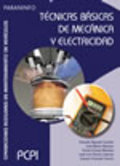 TÉCNICAS BÁSICAS DE MECÁNICA Y ELECTRICIDAD. OPERACIONES AUXILIARES EN MANTENIMIENTO DE VEHICUL