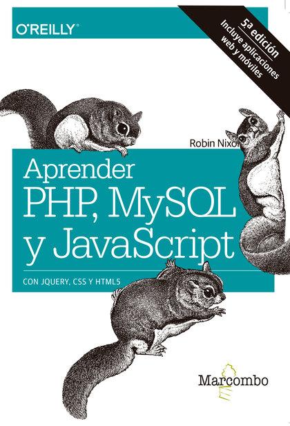 APRENDER PHP, MYSQL Y JAVASCRIPT.