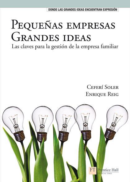 PEQUEÑAS EMPRESAS, GRANDES IDEAS.