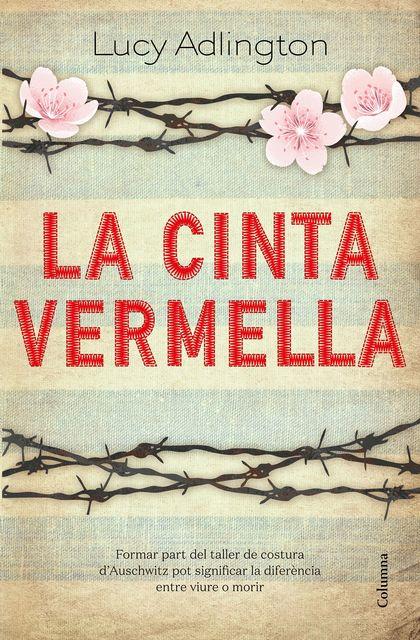 LA CINTA VERMELLA.
