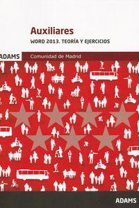 AUXILIARES - WORD Y EXCEL 2013. TEORIA Y EJERCICIOS