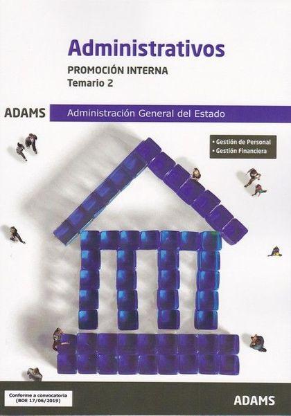 TEMARIO 2 ADMINISTRATIVOS ADMINISTRACIÓN GENERAL DEL ESTADO, PROMOCIÓN INTERNA.