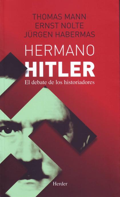 HERMANO HITLER                                                                  EL DEBATE DE LO
