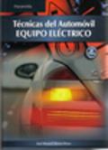TECNICAS DEL AUTOMOVIL, EQUIPO ELÉCTRICO.