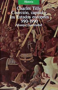 Coerción, capital y los Estados europeos, 990-1990