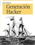 LA NUEVA GENERACIÓN HACKER