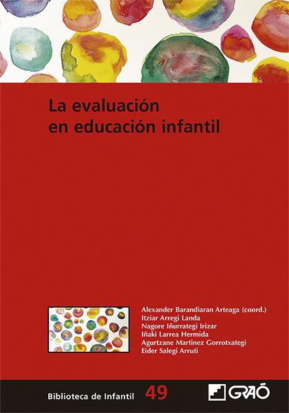LA EVALUACIÓN EN EDUCACIÓN INFANTIL.