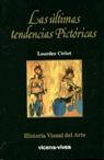 ULTIMAS TENDENCIAS PICTORICAS