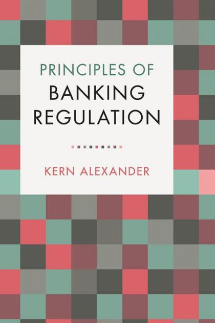 PRINCIPLES OF BANKING REGULATION