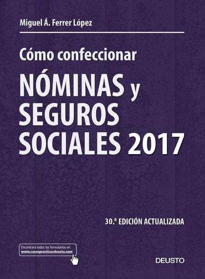 CÓMO CONFECCIONAR NÓMINAS Y SEGUROS SOCIALES 2017