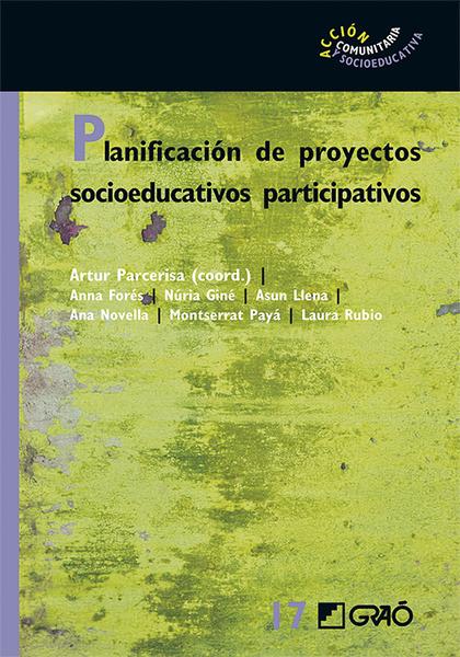 PLANIFICACIÓN DE PROYECTOS SOCIOEDUCATIVOS PARTICIPATIVOS.