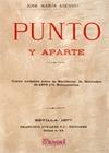 PUNTO Y APARTE : CUATRO VERDADES SOBRE LA REVOLUCION DE SEPTIEMBRE DE 1868 Y LA RESTAURACION
