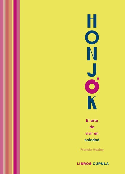 HONJOK. EL ARTE DE VIVIR EN SOLEDAD.