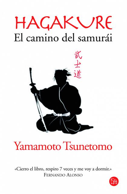 HAGAKURE : EL SENDERO DEL SAMURÁI